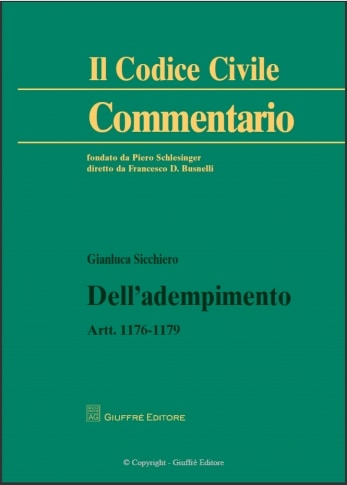 Dell'adempimento artt. 1176 - 1179 (Commentario Codice Civile)